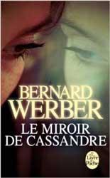 «Le miroir de Cassandre»